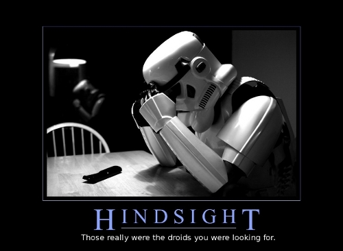 droids-hindsight-starwars-motivational1.jpg
